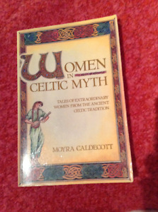 Women in Celtic Myths - Moyra Caldecott - Good shape