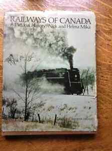 Railways of Canada by Nick And Helma Mika