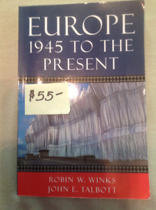 RDC HIST 315 Textbook EUROPE 1945 To The Present