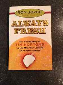 Always Fresh The Untold Story of Tim Hortons