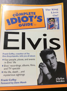 A COMPLETE IDIOT'S GUIDE TO ELVIS