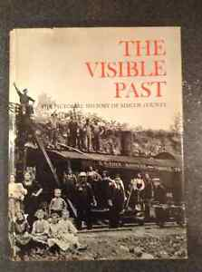The Visible Past The Pictorial History of Simcoe County