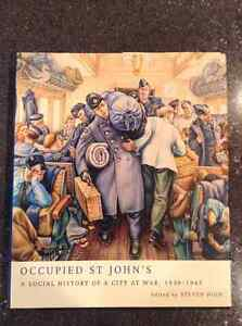 Occupied St.John's A Social History of a City at War 1939-1945