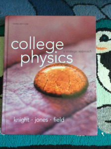 College Physics: A strategic approach by Knight Third Edition