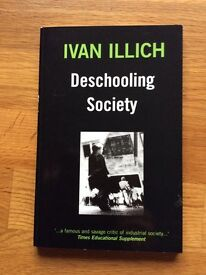 Deschooling Society - Ivan Illich