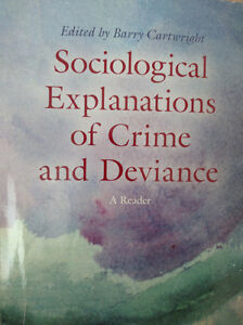 Sociological Explanations of Crime and Deviance (Custom Ed. 2014