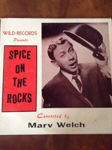 Marv Welch Spice On The Rocks