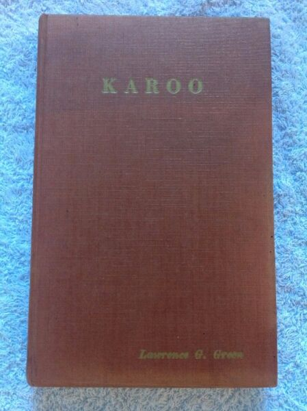 Karoo - Lawrence Green - First Edition 1955