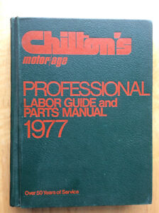Chilton's labor guide and parts Manual 1977