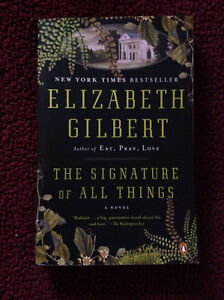 The Signature of ALL Things - Elizabeth Gilbert - Novel - book