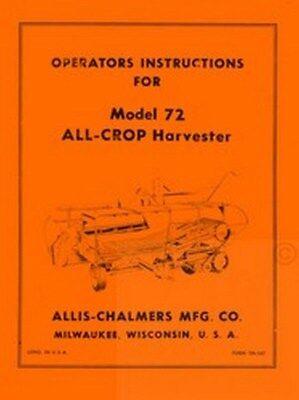 Allis Chalmers 72 All Crop Harvester Operators Manual