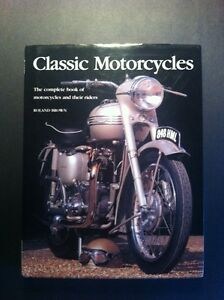 """""""Classic Motorcycles. The Complete Book of Motorcycles..."""""""