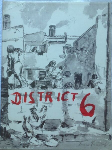 District 6 - Bruce Franck, George Manuel, Denis Hatfield - Hardcover