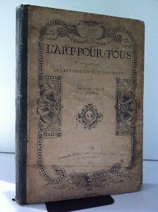 L'ART POUR TOUS Encyclopedie Art Industriel & Decoratif 3e Année Peterborough Peterborough Area image 1