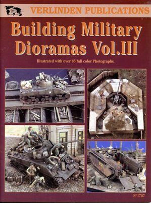 Verlinden Publications Building Military Dioramas Vol.III #1707