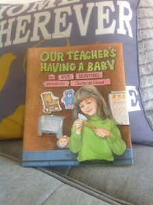 Beautiful Hardcover: Our Teacher's Having A Baby by Eve Bunting