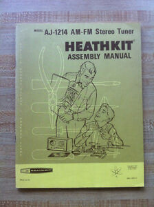 HEATHKIT ASSEMBLY MANUAL FOR AJ-1214 AM-FM STEREO TUNER