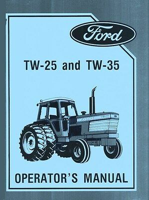 Ford Tw-25 Tw-35 Tw25 Tw35 Tractor Owner Operators Manual