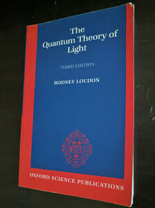 The Quantum Theory of Light, Third Edition, Rodney Loudon
