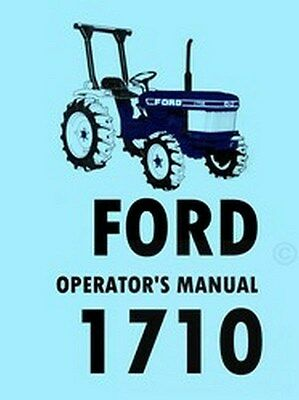 Ford 1710 Tractor Owner Operators Manual