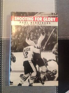 Shooting for Glory book  by Paul Henderson