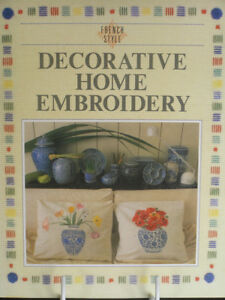 French Style: Decorative Home Embroidery (Paperback) 1987