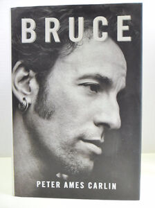 BRUCE SPRINGSTEEN 2012 biography by Peter Ames Carlin