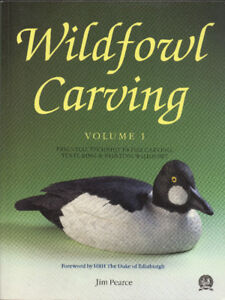 Wildfowl Carving: Essential Techniques for Carving, Texturing &
