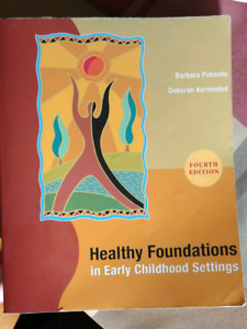 Healthy Foundation in Early Childhood Settings : 4th edition