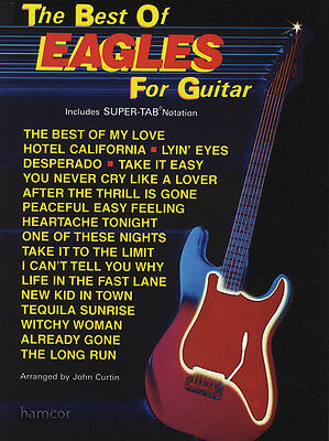 The Best of Eagles for Guitar with Super-TAB Notation & Chords Music Book