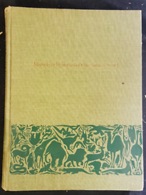 Marvels and Mysteries of our animal world book - 1964