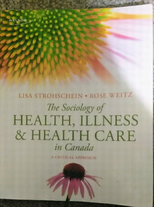 The sociology of health, illness and health care in canasa
