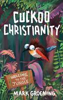 Cuckoo Christianity