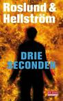 Drie seconden (9789044518535, Anders Roslund)