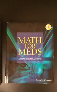 Math for Meds Dosages & Solutions 10th ed. Anna Curren