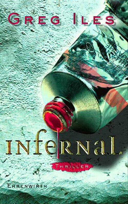 Infernal. - Greg Iles