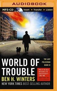 USED (LN) World of Trouble (The Last Policeman) by Ben H. Winters
