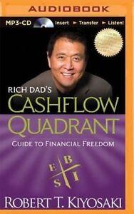 Rich Dad's Cashflow Quadrant: Guide to Financial Freedom by Robert T Kiyosaki (C