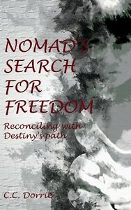 Nomad's Search for Freedom - Inspirational Memoir
