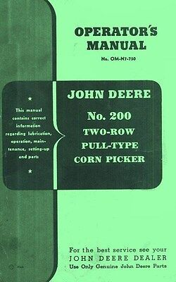 John Deere No. 200 Two-row Pull-type Corn Picker Operators Manual Jd