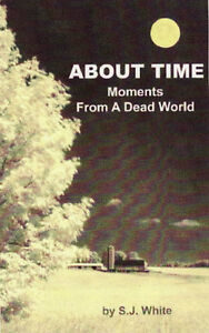About Time - Poetry & Photos by S.J. White Cambridge Kitchener Area image 1