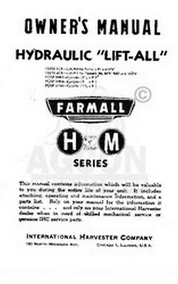 Farmall H Hv M Md Mv Hydraulic Lift-all Operator Manual