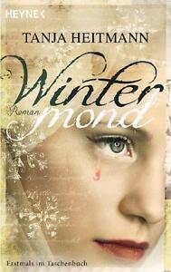Heitmann, Tanja - Wintermond: Roman