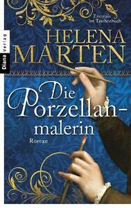 Die Porzellanmalerin von Helena Marten