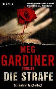 Die Strafe von Meg Gardiner (2011, Taschenbuch)