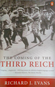 The Coming of the Third Reich by Richard Evans