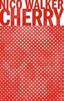 Cherry (9789403119601, Nico Walker)