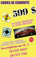 COURS DE CONDUITE,SPÉCIAL SEPTEMBRE 599 $ COURS COMPLET
