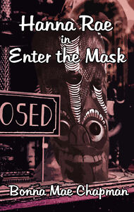 Hanna Rae in Enter the Mask