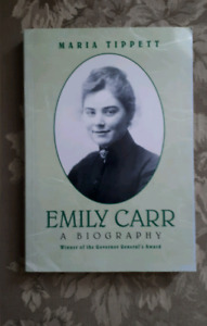 Emily Carr: A Biography By Tippett Maria